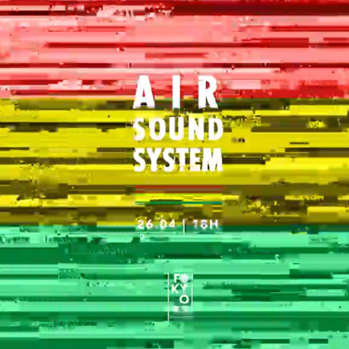 Air Sound System 東 京 Dancehall & Reggaeton na Cobertura!