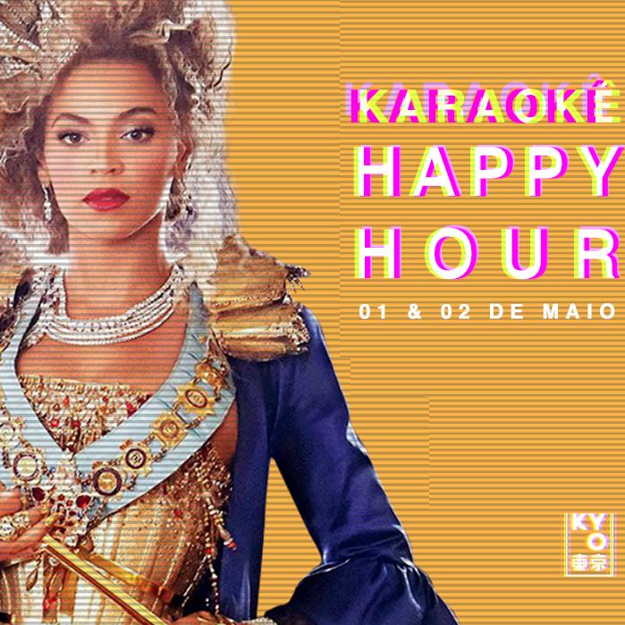 Karaokê Happy-Hour do Tokyo 東 京 Beyonce [Vip até 21h]