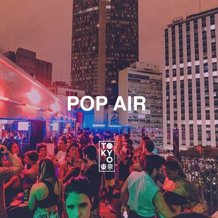 POP Air (quinta) Tokyo 東 京 04.07