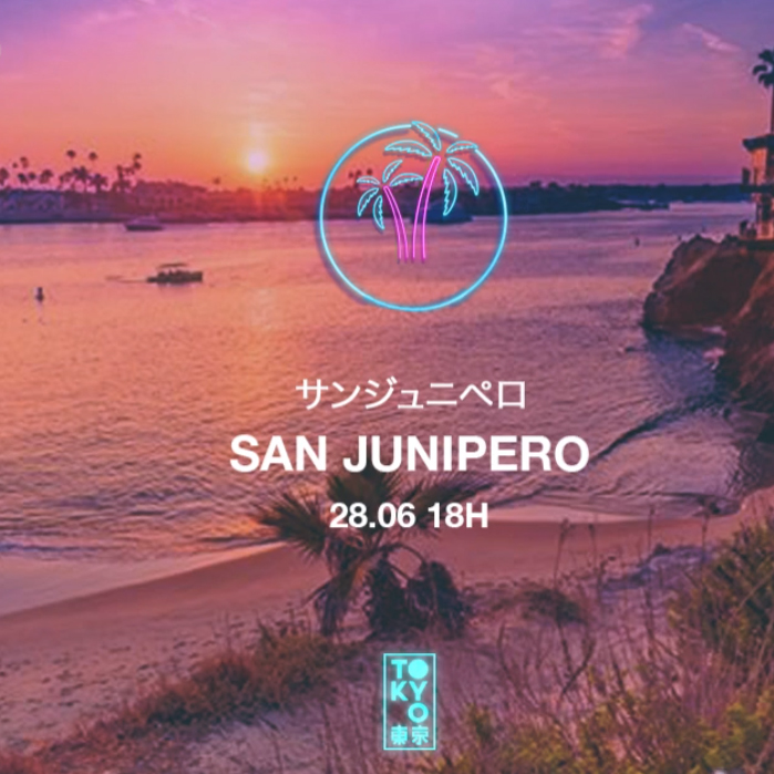 San Junipero 東 京 Anos 80 no Rooftop [Sunset Party | 18h às 23h]
