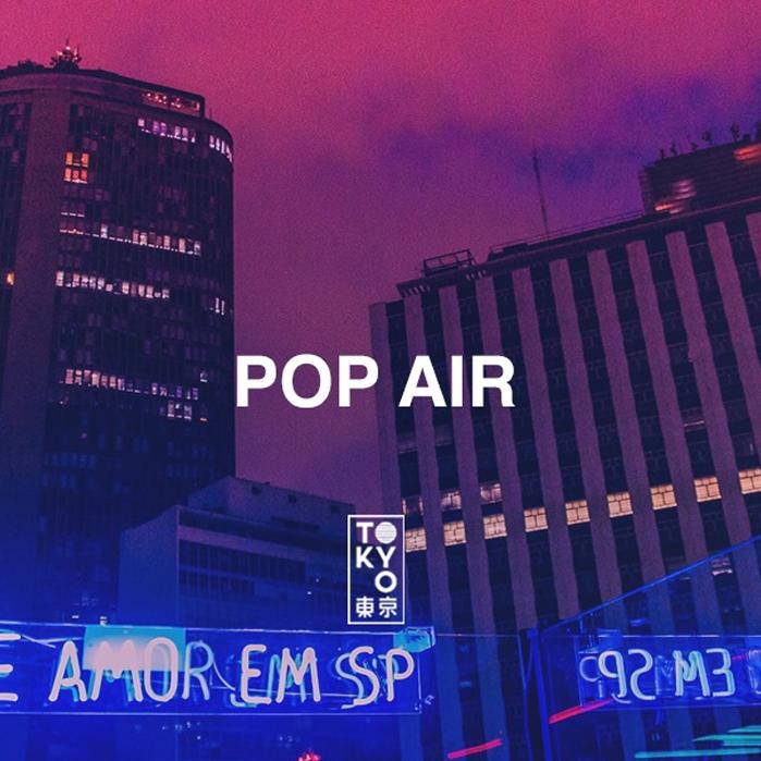 POP Air Quinta no Tokyo 東 京 [19.09]