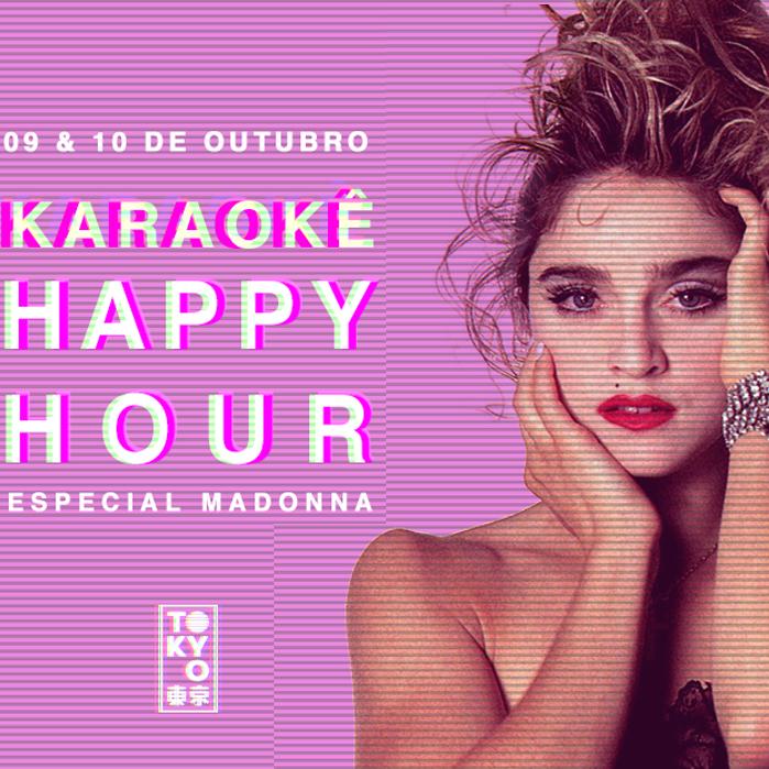 Karaokê Happy-Hour do Tokyo 東 京 Madonna [Vip até 21h]