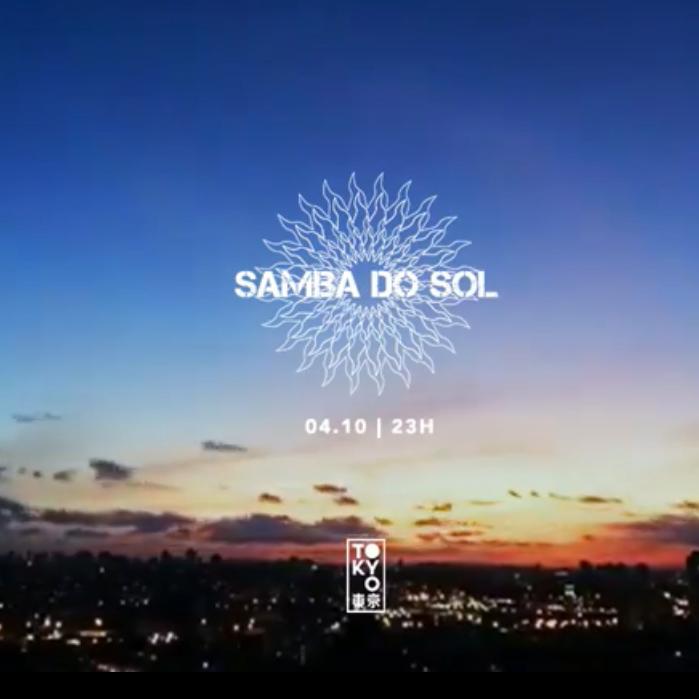 Samba do Sol no Tokyo 東 京 • Sexta Especial • [04/10]