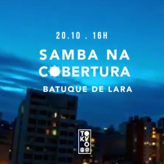 Samba na Cobertura 東 京 Roda de Samba no Domingo à Tarde [20.10]