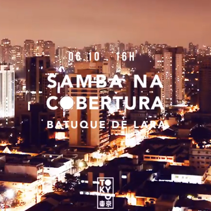 Samba na Cobertura 東 京 Roda de Samba no Domingo à Tarde [06.10]