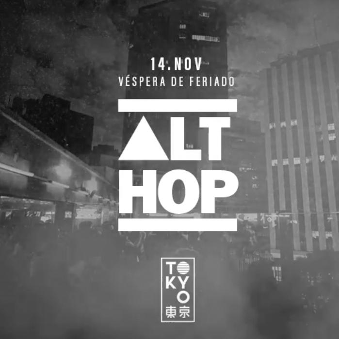 Alt-Hop na Cobertura do Tokyo 東 京 [Véspera de Feriado | 14.11]