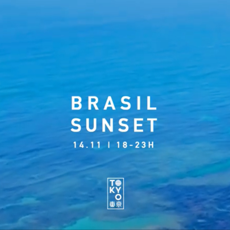 Brasil Sunset 東 京 Música Brasileira no Sunset (Véspera Feriado)