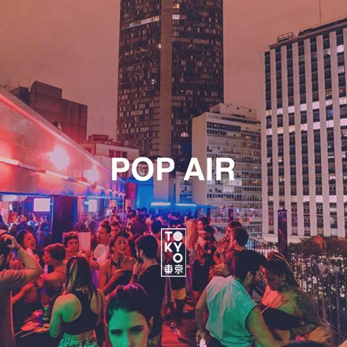 POP Air na Cobertura do Tokyo 東 京 [21.11]
