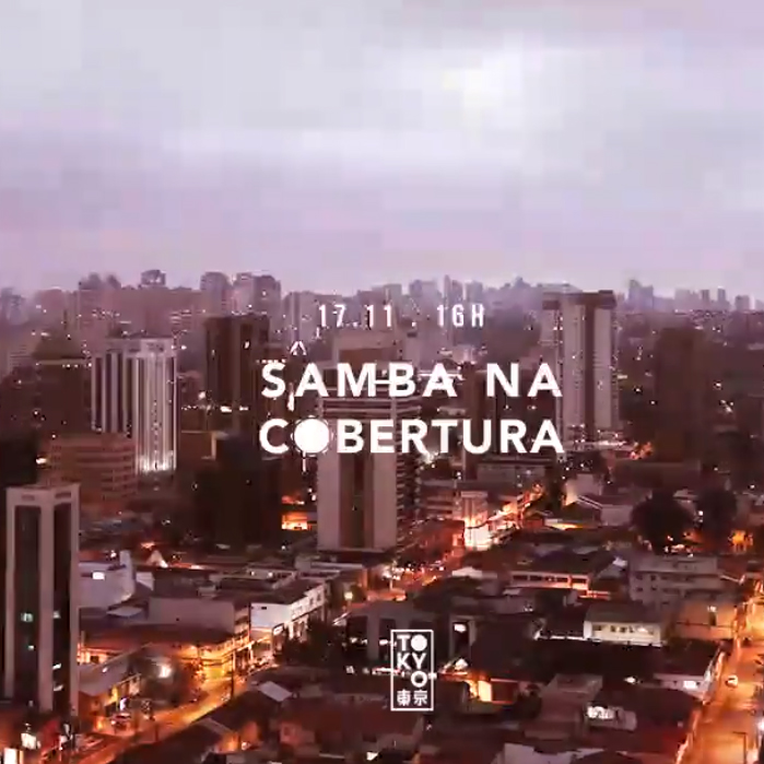 Samba na Cobertura 東 京 Roda de Samba no Domingo à Tarde [17.11]