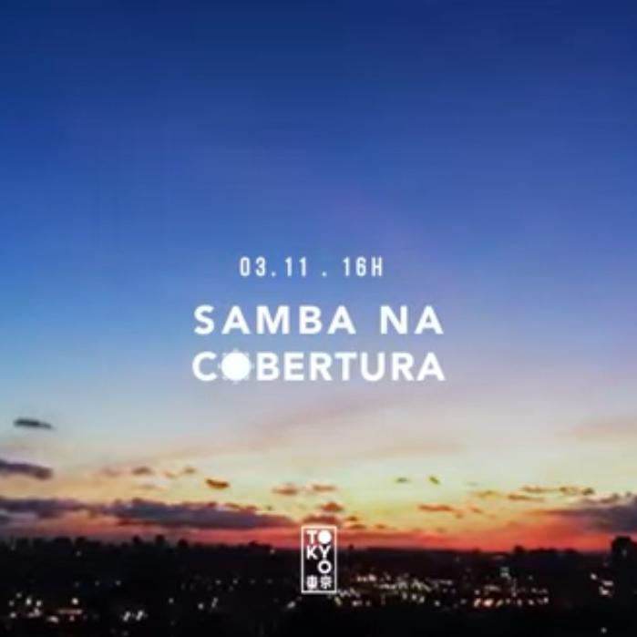 Samba na Cobertura 東 京 Roda de Samba no Domingo à Tarde [03.11]
