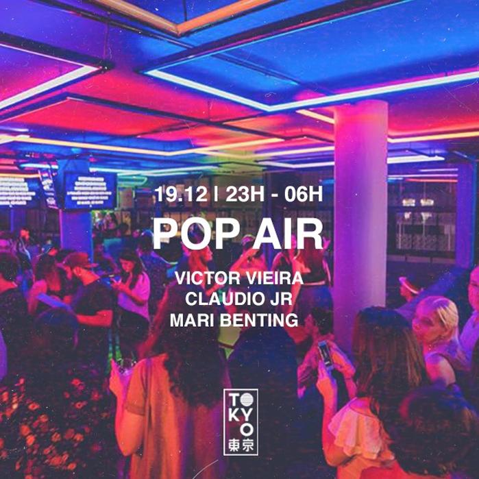 POP Air na Cobertura do Tokyo 東 京 Ultima de 2019 [19.12]