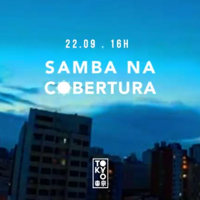 Samba na Cobertura 東 京 Roda de Samba no Domingo à Tarde [29.12]