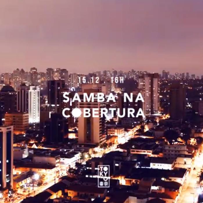 Samba na Cobertura 東 京 Roda de Samba no Domingo à Tarde [15.12]