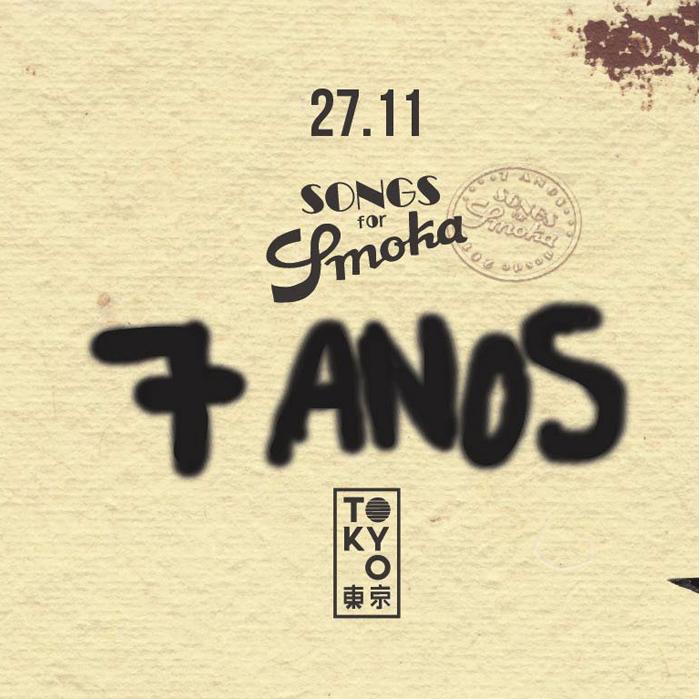 SONGS for SMOKA especial 7 anos na cobertura da TOKYO