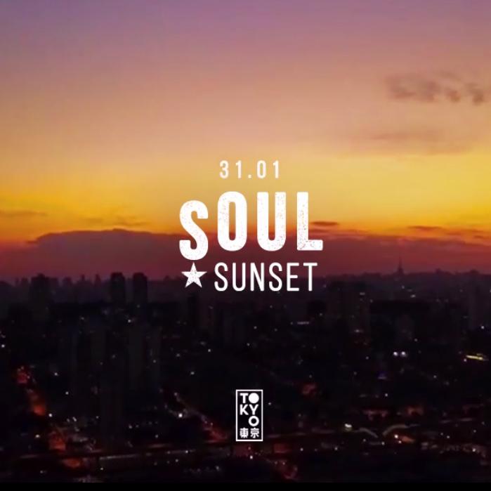 Soul Sunset 東 京 Soul & Disco no Pôr do Sol [31.01]
